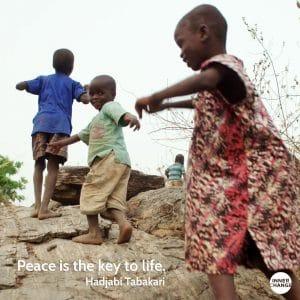 Quote from Hajiya Binta Bakari Peace is the key to life.